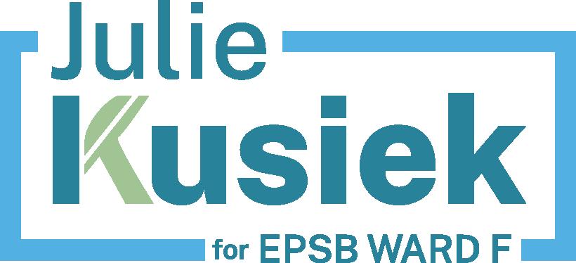 Julie Kusiek for EPSB Trustee - Ward F